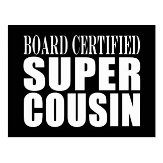 Birthdays Parties : Board Certified Super Cousin Postcard
