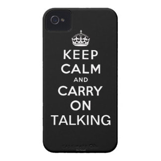 Black Keep Calm and Carry On Talking iPhone 4 Case
