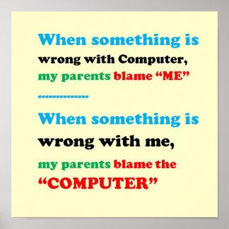 Blame the Computer, I am the Culprit, FUNNY Parent Poster