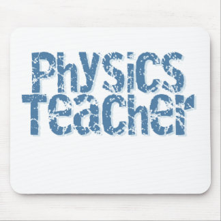 Blue Distressed Text Physics Teacher Mouse Pad