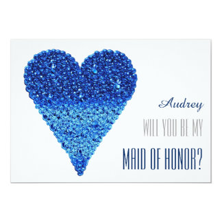 Blue heart shape Will you be my MAID OF HONOR 13 Cm X 18 Cm Invitation Card