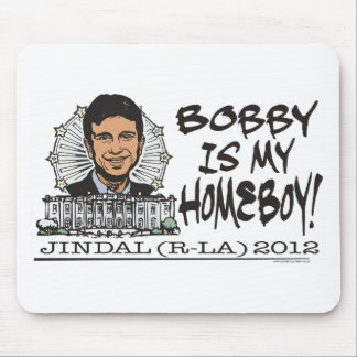 Bobby Jindal is My Homeboy 2012 Gear Mouse Pad