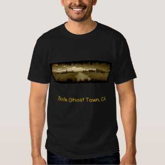 Bodie Ghost Town, CA Tee Shirts
