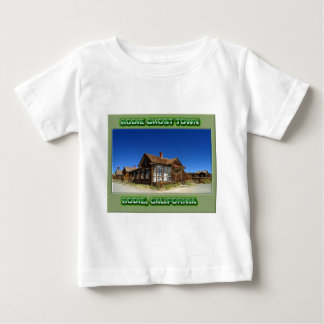 Bodie Ghost Town T Shirts