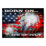 """""""Born On The 4th of July"""" Greeting Card"""
