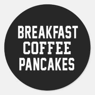 Breakfast Coffee Pancakes Round Sticker