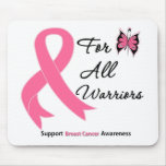 Breast Cancer For All Warriors Mouse Pad