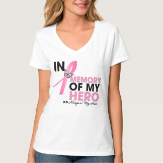 Breast Cancer Tribute In Memory of My Hero T-shirts