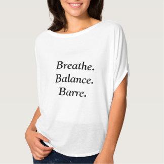 Breathe.Balance.Barre. flowy T Tshirts