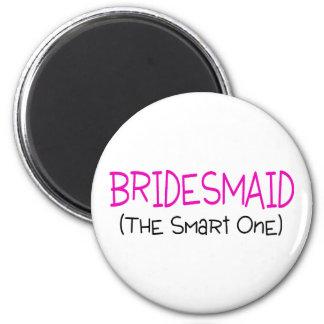 Bridesmaid The Smart One 6 Cm Round Magnet