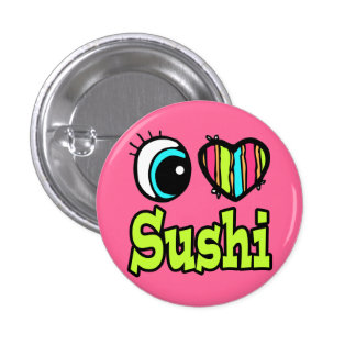Bright Eye Heart I Love Sushi 3 Cm Round Badge