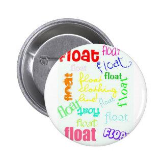 bright float :] 6 cm round badge