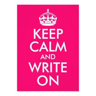 Bright Pink Keep Calm and Write On 13 Cm X 18 Cm Invitation Card