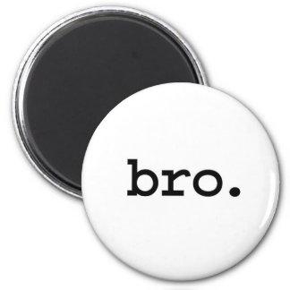 bro. 6 cm round magnet