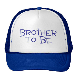 Brother To Be Cap