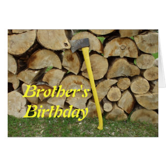 Brother's Birthday-yellow axe and wood-pile Greeting Card