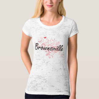 Brownsville Texas City Artistic design with butter Tee Shirts