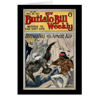 Buffalo Bill Weekly 1917 - The Apache Kid Greeting Card