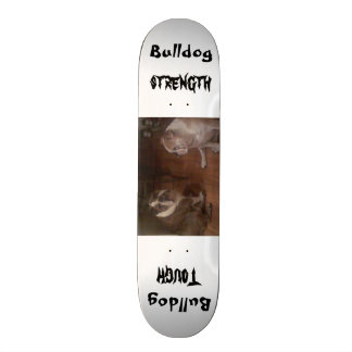 Bulldog Tough Skateboard