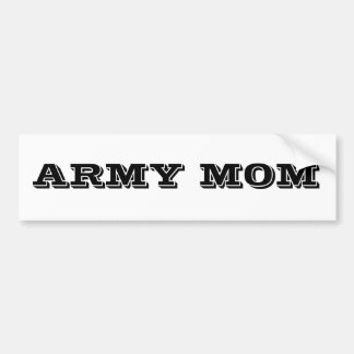 Bumper Sticker Army Mom