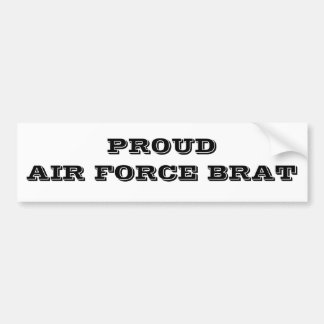 Bumper Sticker Proud Air Force Brat