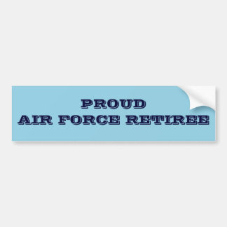 Bumper Sticker Proud Air Force Retiree