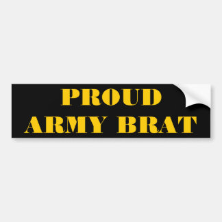 Bumper Sticker Proud Army Brat