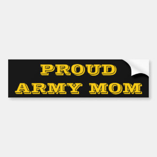 Bumper Sticker Proud Army Mom