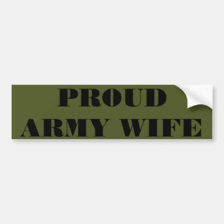 Bumper Sticker Proud Army Wife