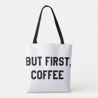 💖 But first, coffee tote bag