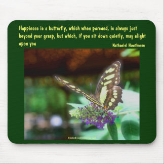 Butterfly Happiness Quote Inspirational Mousepad