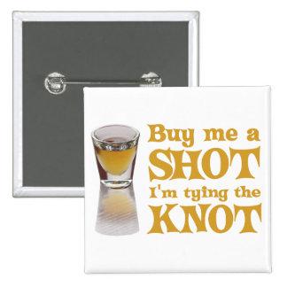 buy me a shot gold 15 cm square badge