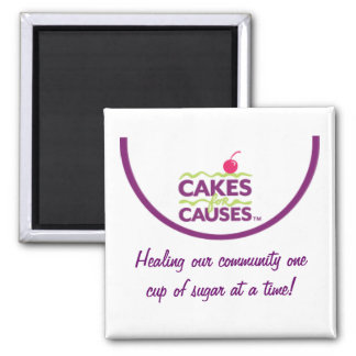 """Cakes for Causes """"Community"""" Magnet"""