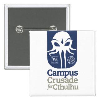 Campus Crusade for Cthulhu 15 Cm Square Badge