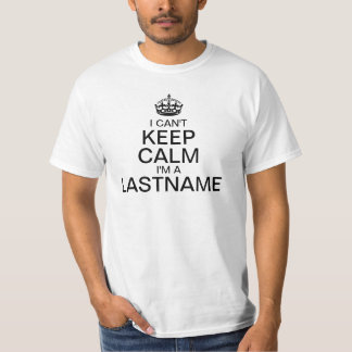 Can't Keep Calm Enter Your Last Name personalize Tee Shirt