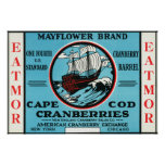 Cape Cod Mayflower Eatmor Cranberries Brand Poster