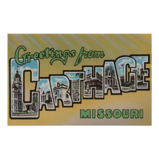 Carthage, Missouri - Large Letter Scenes Poster