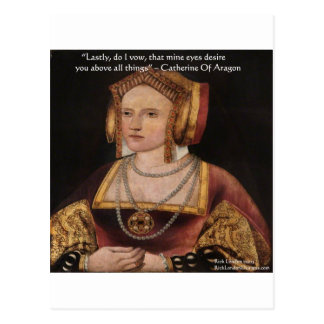 Catherine Of Aragon Love Quote Gifts & Cards Postcard