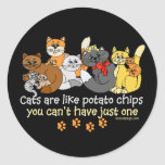 Cats are like potato chips round sticker