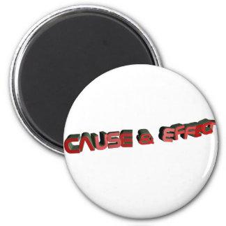 Cause & Effect 6 Cm Round Magnet