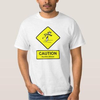 Caution Hurdles Ahead sign Track & Field Athletics T Shirt