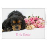 Cavalier King Charles Spaniel And Roses Valentine Greeting Card
