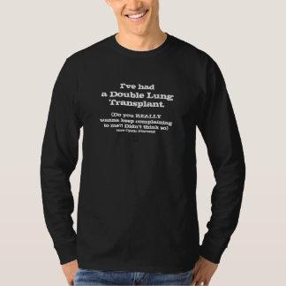 cc) I had a LungTx - don't complain!! - Men's blck Tee Shirts