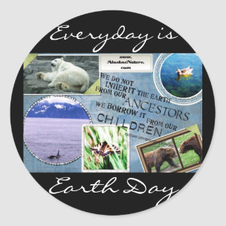 Celebrate Earth Day~ Everyday is Earth Day Round Sticker