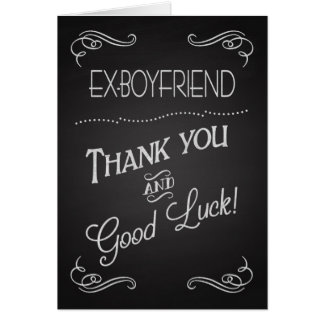 Chalkboard Thank You & Good Luck to Ex-Boyfriend Greeting Card