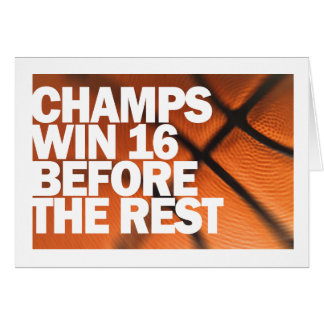 CHAMPS WIN 16 BEFORE THE REST GREETING CARD