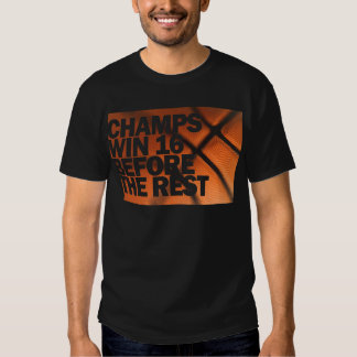 CHAMPS WIN 16 BEFORE THE REST SHIRT
