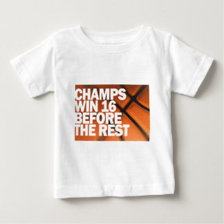 CHAMPS WIN 16 BEFORE THE REST T SHIRT