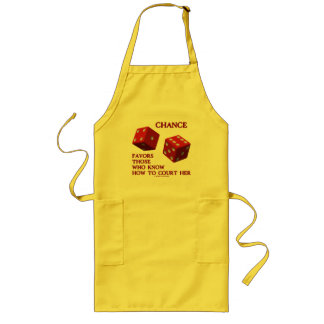 Chance Favors Those Who Know How To Court Her Dice Long Apron