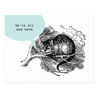 Cheshire Cat - We're all mad here quote Postcard